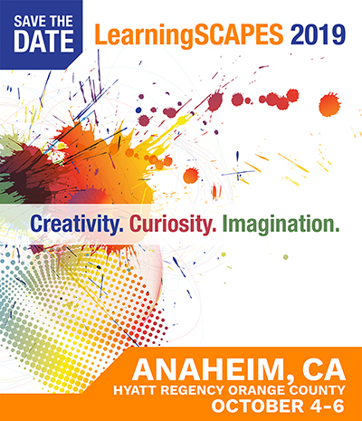 LearningSCAPES 2019 Conference - Anaheim